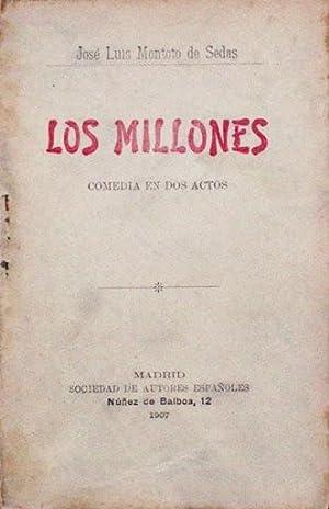 LOS MILLONES. Comedia en dos actos: MONTOTO DE SEDAS, Jose Luis