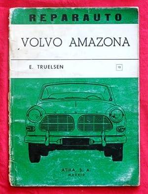 REPARAUTO. BREVE MANUAL DE REPARACION DEL VOLVO AMAZONA P 120 Y P 130. 1963-1965. Manual nº 12...