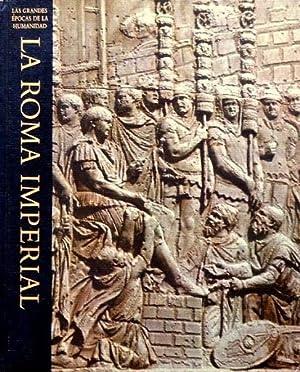 LA ROMA IMPERIAL (Col. Las grandes epocas: HADAS, Moses y