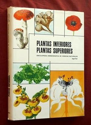 PLANTAS INFERIORES, PLANTAS SUPERIORES (Enciclopedias monograficas de plantas naturales n° 2): ...