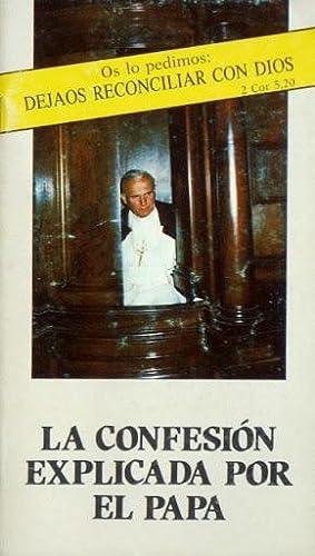 LA CONFESION EXPLICADA POR EL PAPA: JAVIER CREMADES (seleccion de textos)