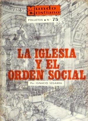 LA IGLESIA Y EL ORDEN SOCIAL. Una introduccion al estudio de la doctrina social catolica: SEGARRA ...