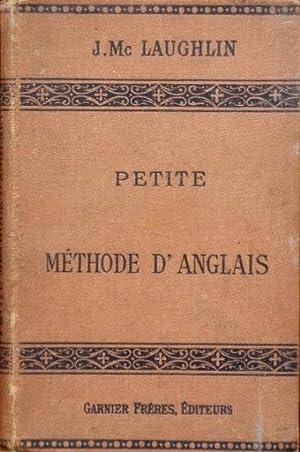 PETITE METHODE D'ANGLAIS pratique et facile: LAUGHLIN, J. Mc