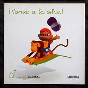"""VAMOS A LA SELVA ! (Santillana, Proyecto """"Mica y sus amigos"""", col """"Mi primera casa ..."""