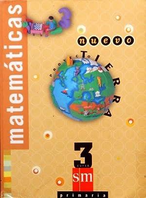 MATEMATICAS, 3° primaria. (SM, nuevo proyecto Tierra)