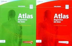 ATLAS DIAGNOSTICO DEL DOLOR. Un enfoque por signos y sintomas (2 volumenes en estuche, obra ...