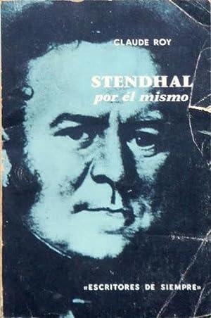 STENDHAL POR EL MISMO: ROY, Claude
