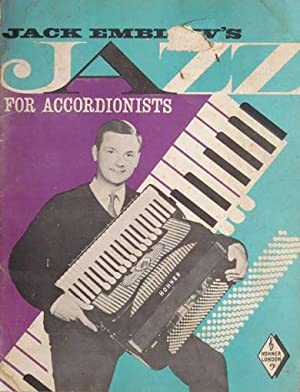 JACK EMBLOW'S JAZZ FOR ACCORDIONISTS. Jazz for the accordion ( Music scores): EMBLOW, Jack
