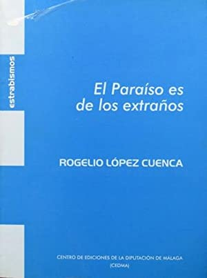 EL PARAISO ES DE LOS EXTRAÑOS. / CEE PROJECT (bilingüe español-ingles &#x2F...