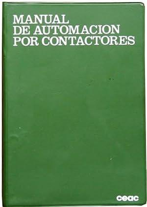 MANUAL DE AUTOMACION POR CONTACTORES: ROLDAN, Jose