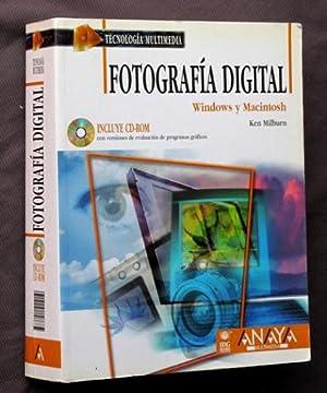 FOTOGRAFIA DIGITAL. Windows y Macintosh (incluye CDrom): MILBURN, Ken