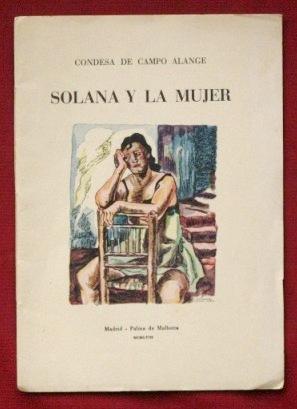 SOLANA Y LA MUJER (Firmado por el autor): CONDESA DE CAMPO ALANGE