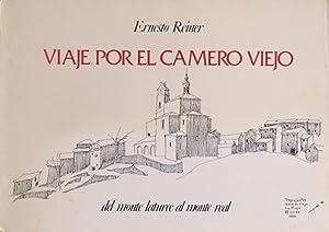 VIAJE POR EL CAMERO VIEJO. Del monte Laturce al monte Real: REINER, Ernesto