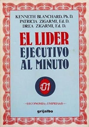 EL LIDER EJECUTIVO AL MINUTO. Como aumentar la eficacia por medio del Liderato Situacional. ( 1&...