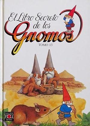 EL LIBRO SECRETO DE LOS GNOMOS. Tomo 13. (Excelente estado): DE LA IGLESIA, Saro. GOMEZ REA, Javier