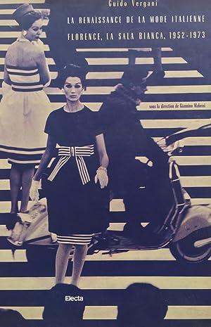 La renaissance de la mode italienne. Florence,: Vergani Guido