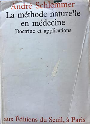 La méthode naturelle en médecine. Doctrine et applications