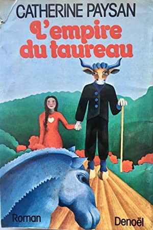 L'empire du taureau