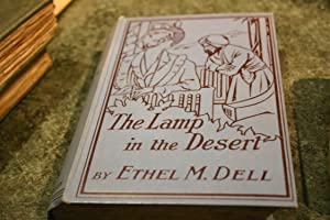 The Lamp In The Desert: Ethel M. Dell