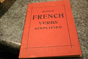 Hugo's French Verbs Simplified: Unknown