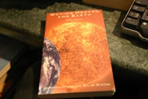 Moving Heaven and Earth: Copernicus and the: John Henry