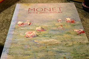 Monet in the 20th Century: Paul Hayes &