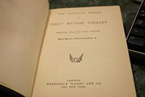 The Poetical Works Of Percy Bysshe Shelley: Percy Bysshe Shelley