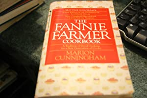 The Fannie Farmer Cookbook: A Tradition of: Marion Cunningham