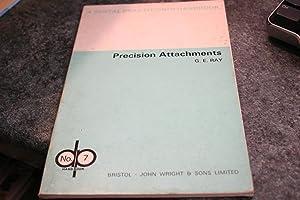 Precision Attachments (Dental Practical Handbooks): G.E. Ray