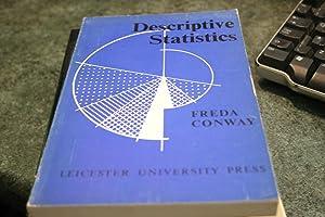 Descriptive Statistics: Freda Conway