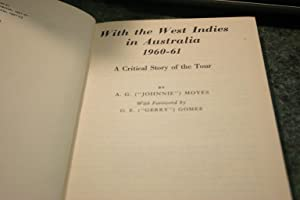 With The West Indies In Australia 1960: A. G. Moyse;