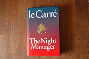 The Night Manager. *SIGNED*: John le Carre