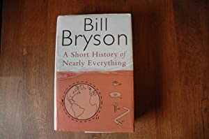 A Short History of Nearly Everything (Bryson): Bill Bryson