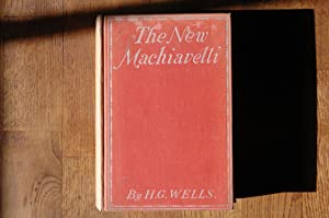 The New Machiavelli: H G Wells