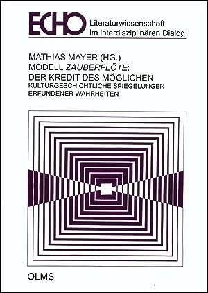"""Modell """"Zauberflöte"""": Der Kredit des Möglichen, Kulturgeschichtliche Spiegelungen ..."""