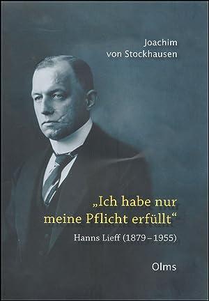"""Ich habe nur meine Pflicht erfüllt"""". Hanns: Stockhausen, Joachim von"""