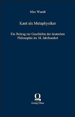Kant als Metaphysiker, Ein Beitrag zur Geschichte: Max Wundt