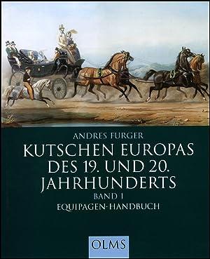 Kutschen Europas des 19. und 20. Jahrhunderts,: Furger, Andres