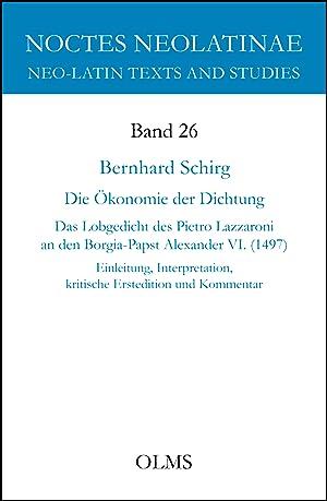 Die Ökonomie der Dichtung, Das Lobgedicht des Pietro Lazzaroni an den Borgia-Papst Alexander ...
