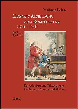 Mozarts Ausbildung zum Komponisten (1761-1765), Periodenbau und Taktordnung in Menuett, Sonate und ...