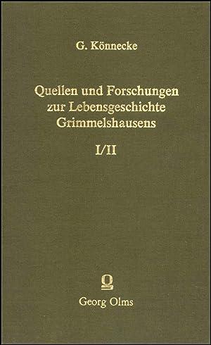Quellen und Forschungen zur Lebensgeschichte Grimmelshausens, Herausgegeben: KÖNNECKE, Gustav