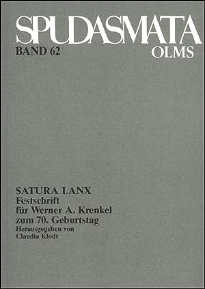 SATURA LANX, Festschrift für Werner A. Krenkel zum 70. Geburtstag. Herausgegeben von Claudia ...