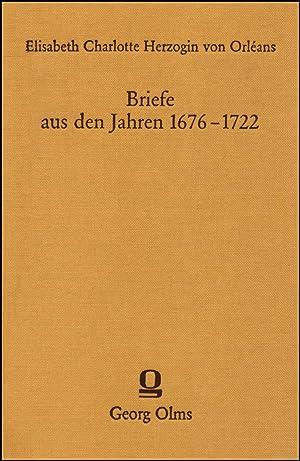 Briefe der Herzogin Elisabeth Charlotte von Orléans: Orleans Liselotte Von