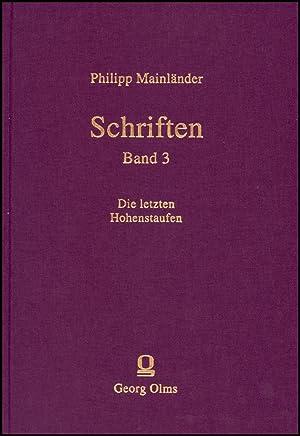 Schriften, Band 3: Die Letzten Hohenstaufen. Ein dramatisches Gedicht in drei Theilen: Enzo - ...