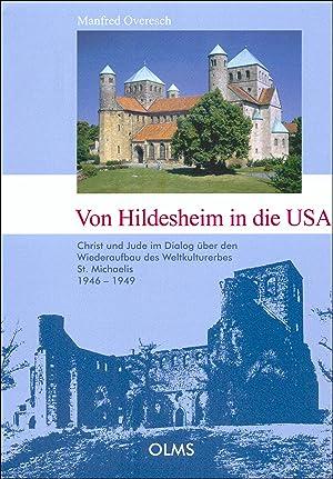Von Hildesheim in die USA, Christ und Jude im Dialog über den Wiederaufbau des Weltkulturerbes...