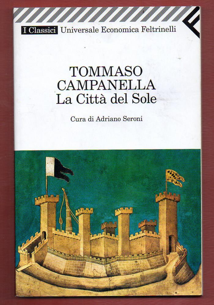 La città del Sole - Tommaso Campanella