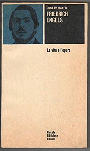 Friedrich Engels. La vita e l'opera: Gustav Mayer