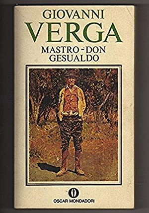 Mastro - Don Gesualdo: Giovanni Verga