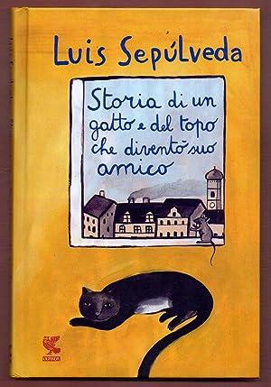 Storia di un gatto e del topo: Luis Sepúlveda