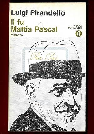 Il fu Mattia Pascal: Luigi Pirandello
